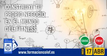 CONSTRUYE TU PROPIO NEGOCIO EN EL MUNDO DEL FITNESS