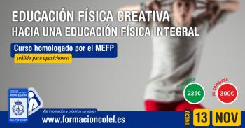 EDUCACIÓN FÍSICA CREATIVA. HACIA UNA PEDAGOGÍA INTEGRATIVA A TRAVÉS DE LA ACTIVIDAD FÍSICA