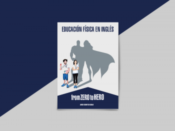 EDUCACIÓN FÍSICA EN INGLÉS- FROM ZERO TO HERO